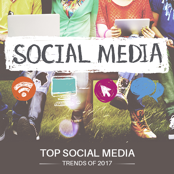 Top Social Media Trends of 2017
