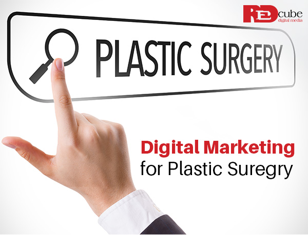Digital Marketing for Plastic Surgeons