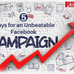 5 Ways for an Unbeatable Facebook Campaign