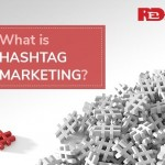 What is Hashtag? Marketing Hashtag Strategies to Engage Audiences