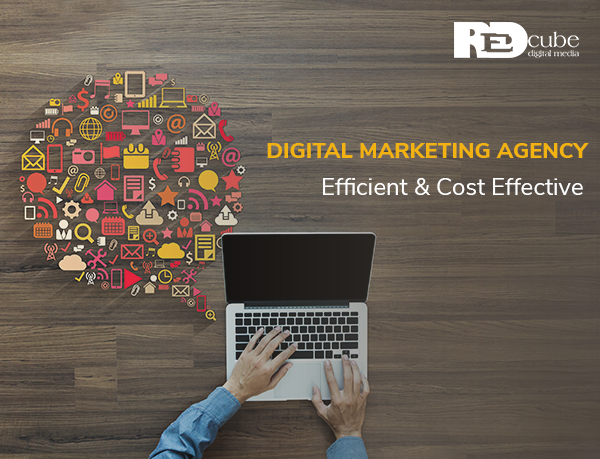 Digital Marketing Agency Efficient and Cost Effective