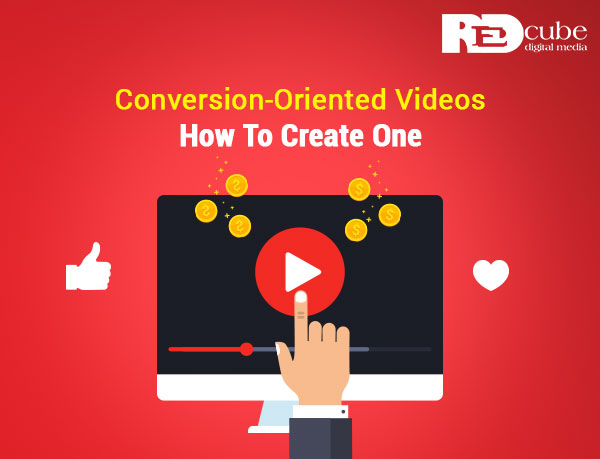 Conversion-Oriented Videos