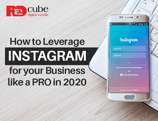 How to Leverage Instagram for your business